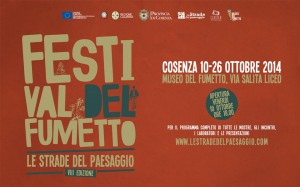 VIII Edizione del Festival del Fumetto Le Strade del Paesaggio  @ Museo del Fumetto   Cosenza   Calabria   Italia