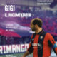 GIGI IL DOCUMENTARIO