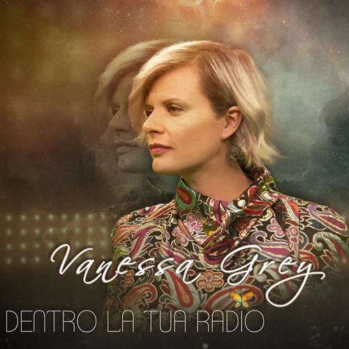 Vanessa Grey - Dentro la tua radio
